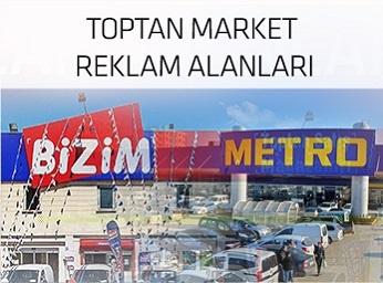 Toptan Market Reklam Alanları